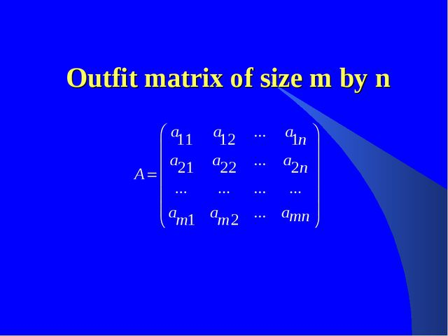 Outfit matrix of size m by n