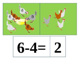 6-4= 2