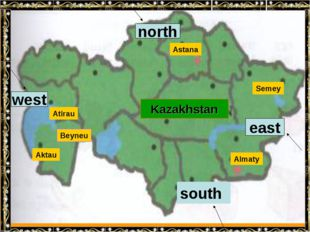 Kazakhstan Beyneu Aktau Atirau Astana Almaty Semey Kazakhstan west north east