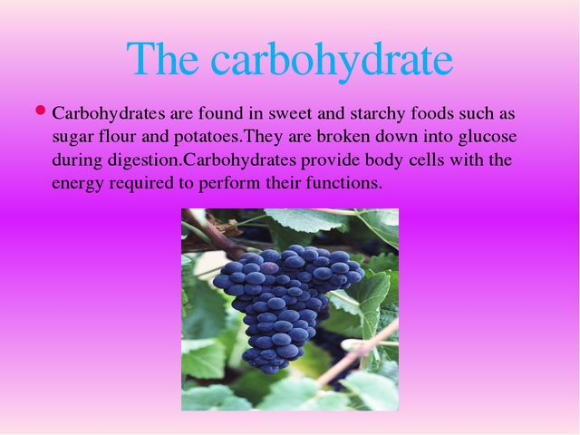 Carbohydrates are found in sweet and starсhy foods such as sugar flour and po...