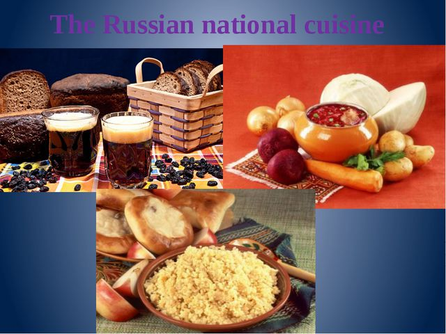 The Russian national cuisine