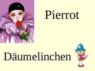 Pierrot Däumelinchen