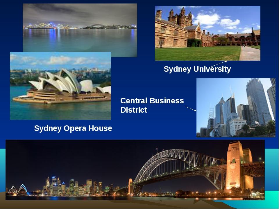Sydney Opera House Sydney University Central Business District