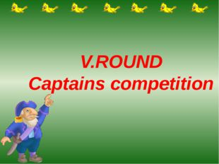 V.ROUND Captains competition