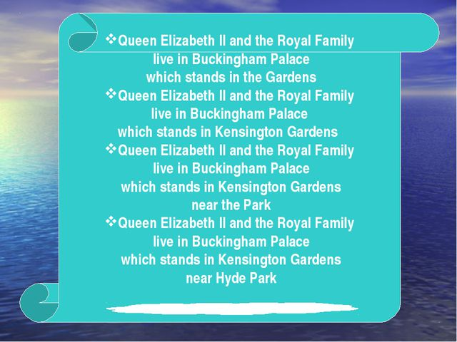 Queen Elizabeth II and the Royal Family live in Buckingham Palace which stand...
