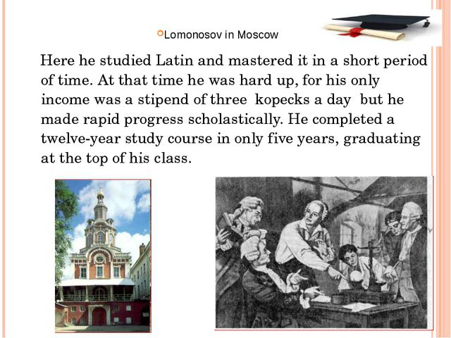 Here he studied Latin and mastered it in a short period of time. At that tim...