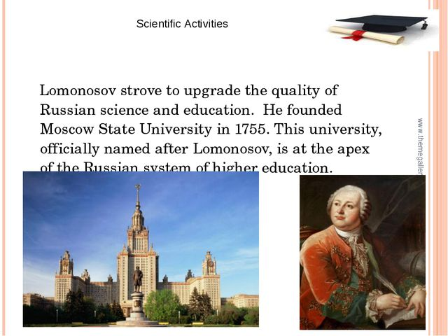 Lomonosov strove to upgrade the quality of Russian science and education. He...