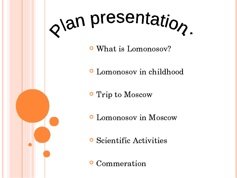 What is Lomonosov? Lomonosov in childhood Trip to Moscow Lomonosov in Moscow...