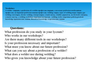 Questions: What profession do you study in your lyceum? Who works in our wor