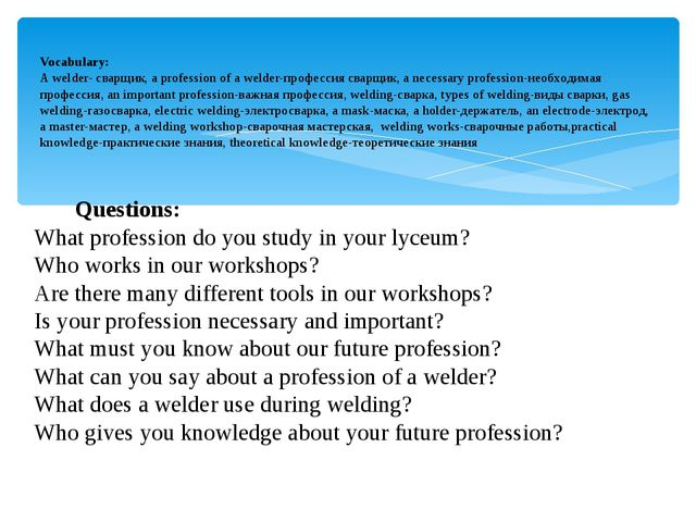 Questions: What profession do you study in your lyceum? Who works in our wor...