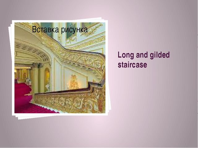 Long and gilded staircase