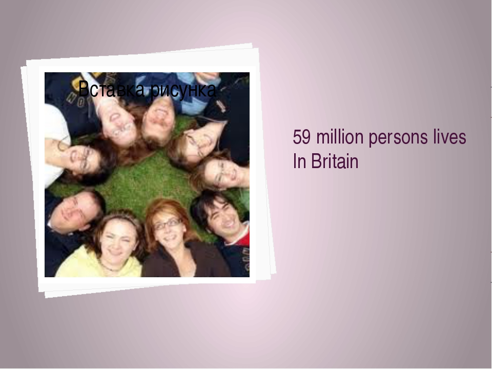 59 million persons lives In Britain