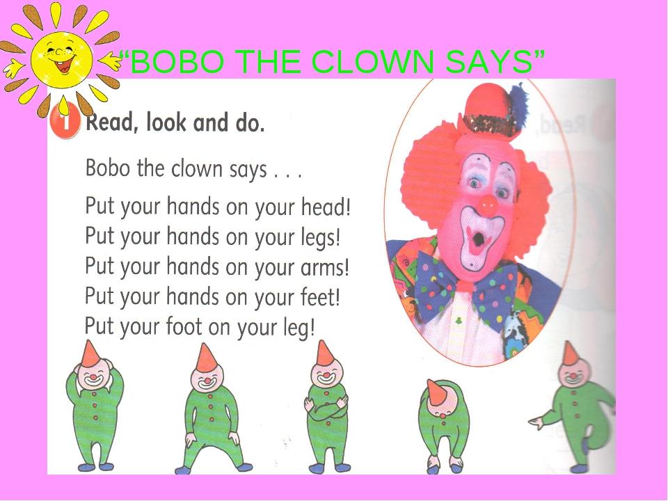"""BOBO THE CLOWN SAYS"""