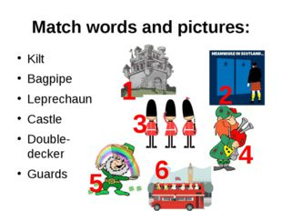 Match words and pictures: Kilt Bagpipe Leprechaun Castle Double-decker Guards