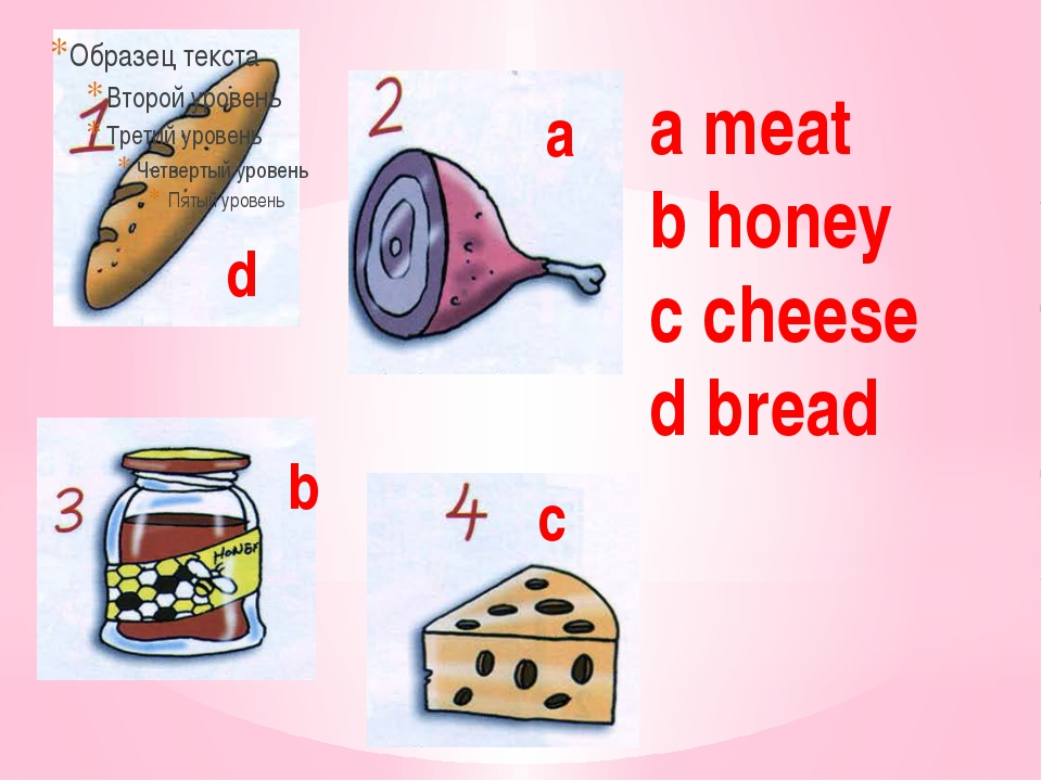 a meat b honey c cheese d bread d a b c
