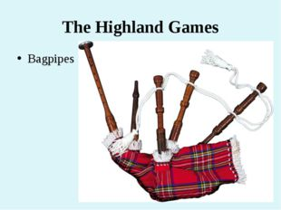 The Highland Games Bagpipes