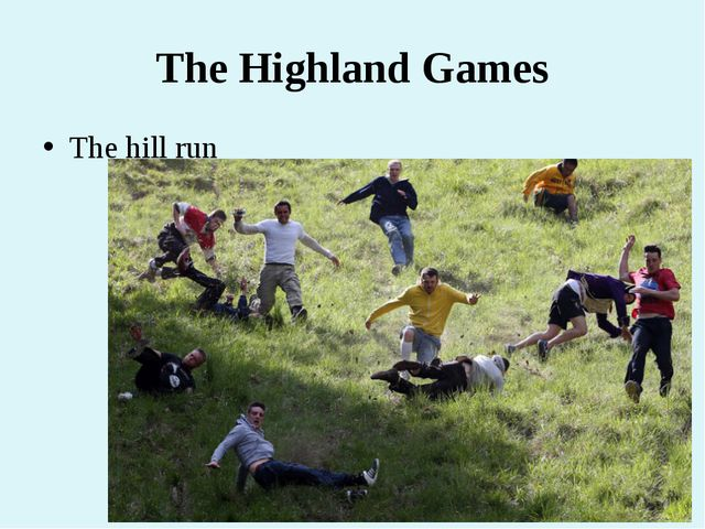 The Highland Games The hill run