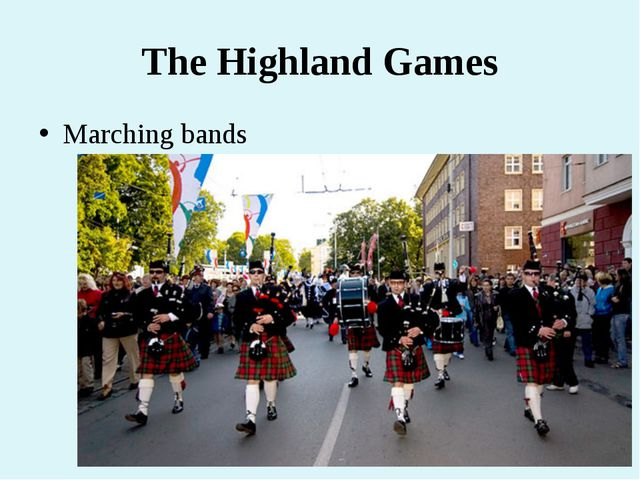 The Highland Games Marching bands