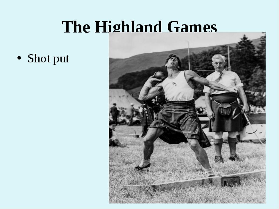 The Highland Games Shot put