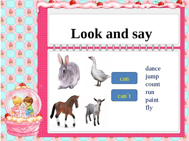 Look and say can can`t dance jump count run paint fly