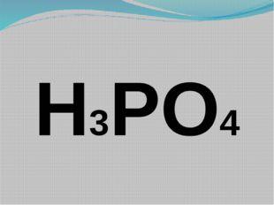 H3PO4