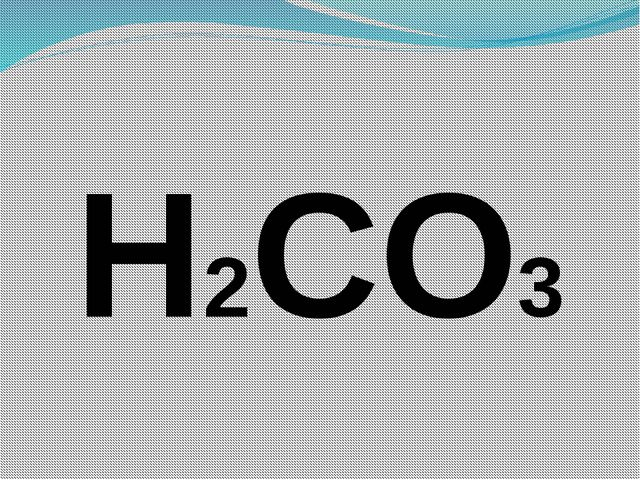 H2CO3