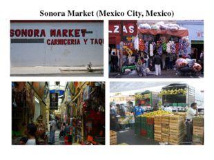 Sonora Market (Mexico City, Mexico)