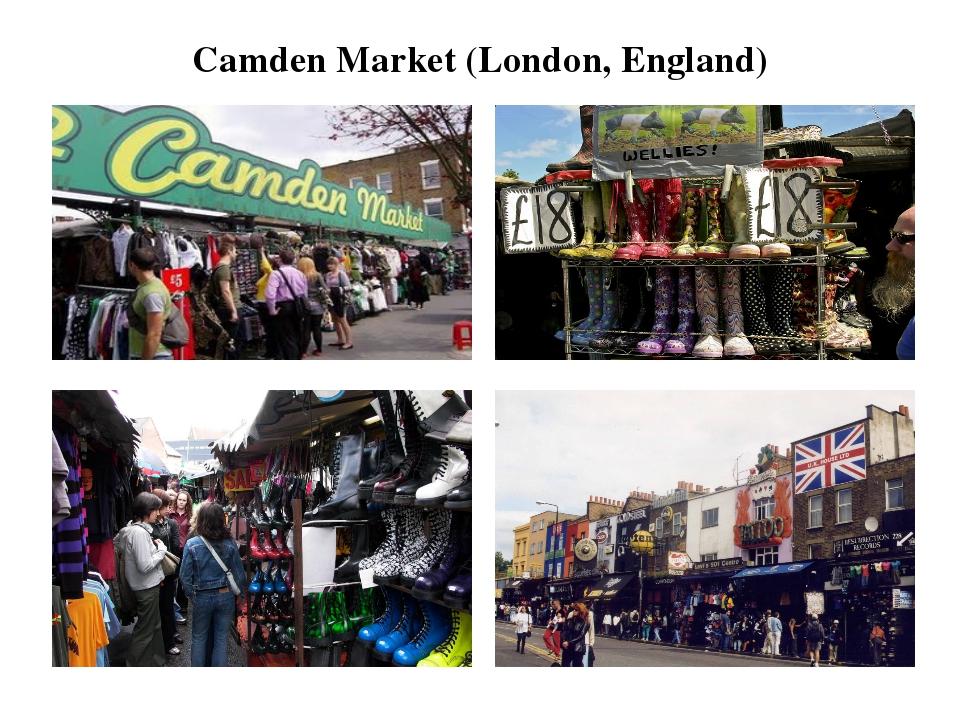 Camden Market (London, England) Показывать картинки во время чтения текста.
