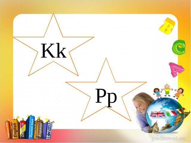 Kk Pp