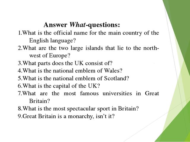 Answer What-questions: What is the official name for the main country of the...