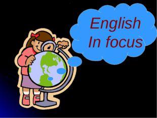 English In focus