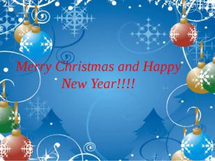 Merry Christmas and Happy New Year!!!!