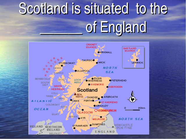 Scotland is situated to the ______ of England