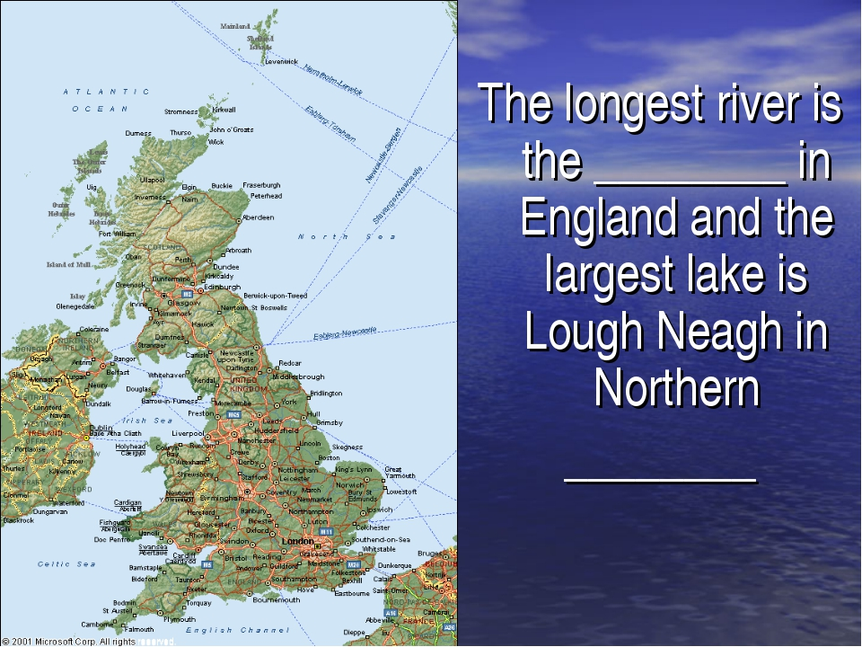 The longest river is the ________ in England and the largest lake is Lough N...