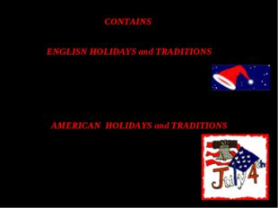 CONTAINS ENGLISN HOLIDAYS and TRADITIONS 1 NEW YEAR 2 CHRISTMAS AMERICAN HOL