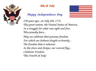 Happy Independence Day 4th of July 238 years ago...on July 4th, 1776 This gre