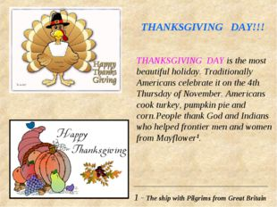 THANKSGIVING DAY!!! THANKSGIVING DAY is the most beautiful holiday. Tradition