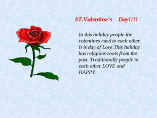 ST.Valentinе's Day!!!! In this holiday people the valentinеs card to each oth