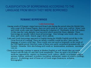 CLASSIFICATION OF BORROWINGS ACCORDING TO THE LANGUAGE FROM WHICH THEY WERE B
