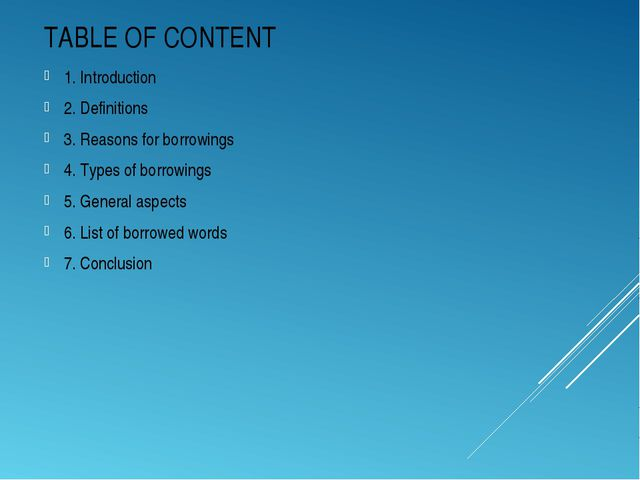 TABLE OF CONTENT 1. Introduction 2. Definitions 3. Reasons for borrowings 4....