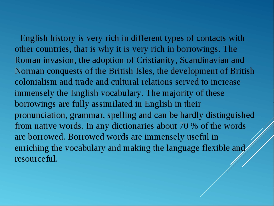 English history is very rich in different types of contacts with other countr...