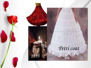 1595 Petti coat