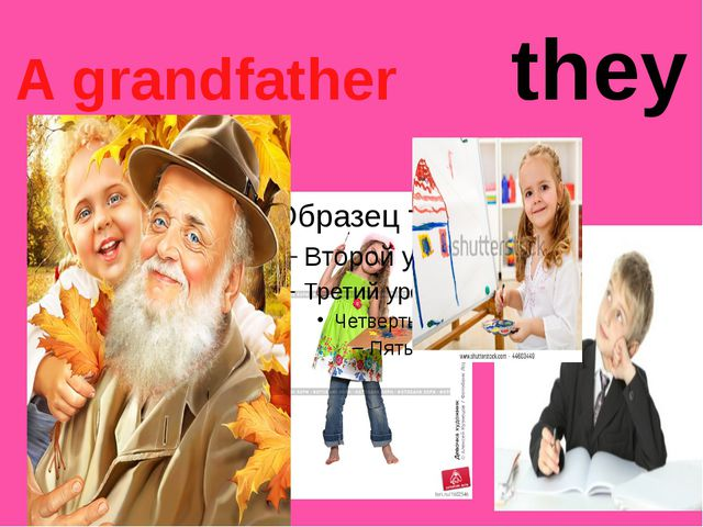 A grandfather they
