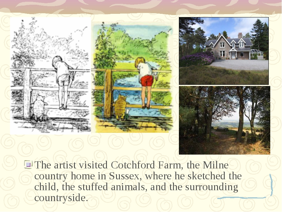The artist visited Cotchford Farm, the Milne country home in Sussex, where he...