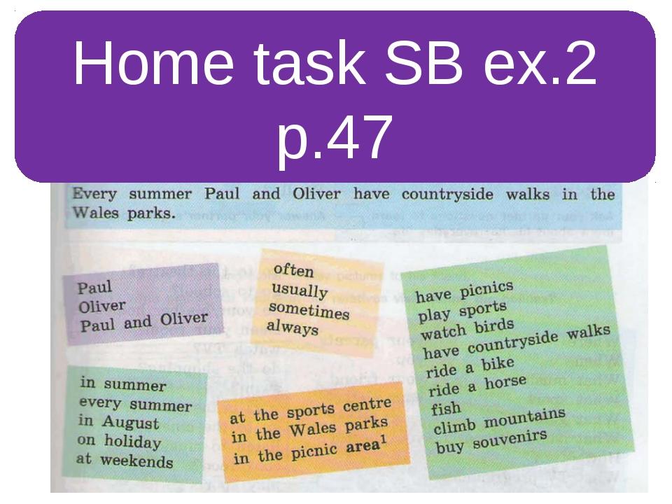 Home task SB ex.2 p.47 Задание по учебнику Кузовлева 5 класс (ФГОС)