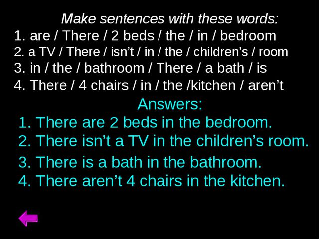 Make sentences with these words: 1. are / There / 2 beds / the / in / bedroo...