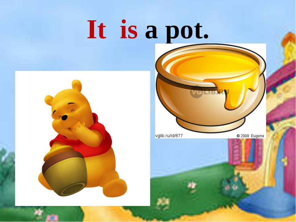 It is a pot.