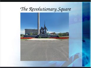 The Revolutionary Square