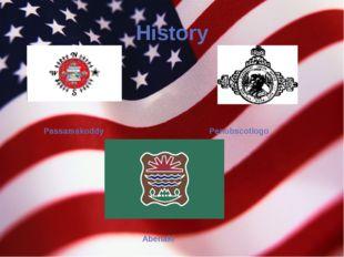 History Passamakoddy Penobscotlogo Abenaki