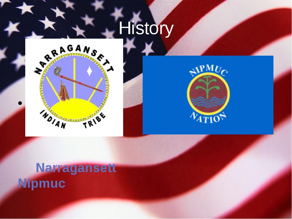 History Narragansett Nipmuc